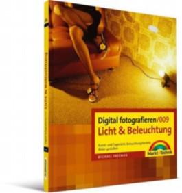 Digital fotografieren /Licht und Beleuchtung