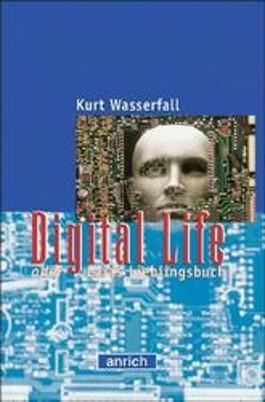 Digital Life oder Laras Lieblingsbuch