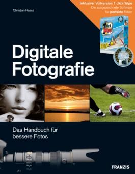 Digitale Fotografie, m. CD-ROM (Vollversion 1 click Wipe)