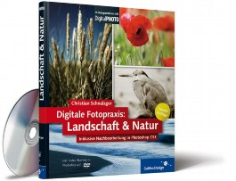 Digitale Fotopraxis: Landschaft & Natur