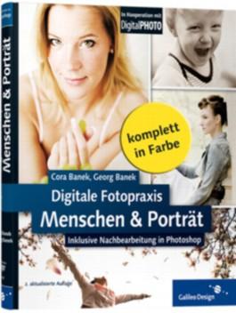 Digitale Fotopraxis: Menschen & Porträt