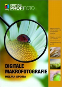Digitale Makrofotografie – Edition ProfiFoto