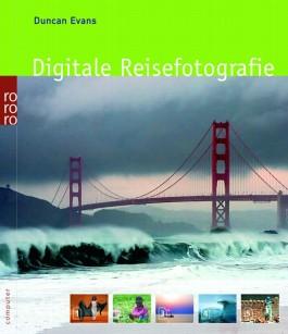 Digitale Reisefotografie
