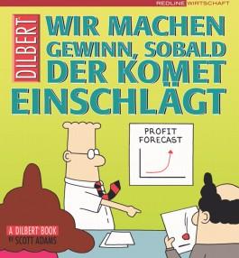 Dilbert - Wir machen Gewinn, sobald der Komet einschlägt
