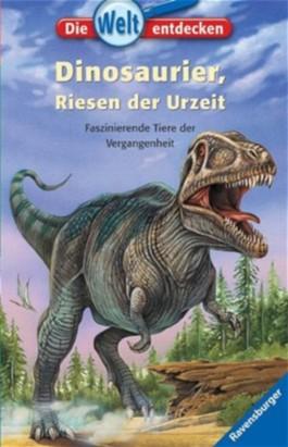 Dinosaurier, Riesen der Urzeit