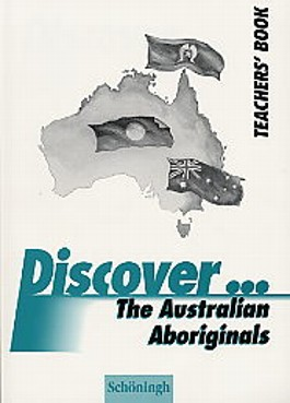 Discover...Topics for Advanced Learners / The Australian Aboriginals