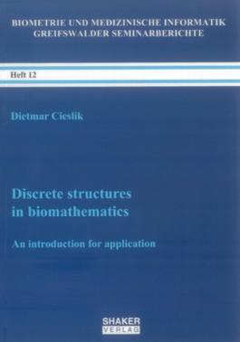 Discrete structures in biomathematics