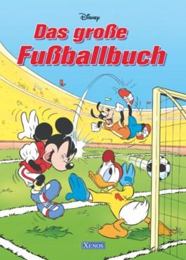 Disney - Das grosse Fussballbuch