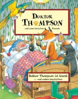 Doktor Thompson ist krank