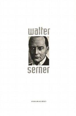 Doktor Walter Serner. Ausstellungsbuch