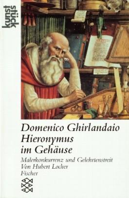 Domenico Ghirlandaio: Heiliger Hieronymus im Gehäuse