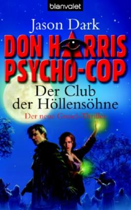 Don Harris, Psycho-Cop 02. Der Club der Höllensöhne