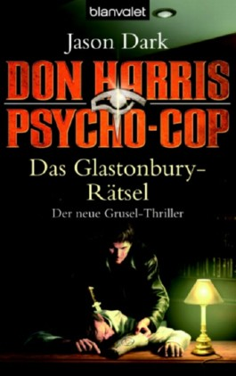 Don Harris, Psycho-Cop 06. Das Glastonbury-Rätsel