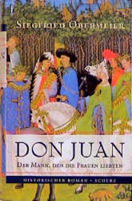 Don Juan - Der Mann den die Frauen liebten