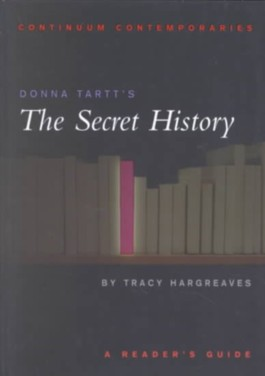 "Donna Tartt's ""The Secret History"""