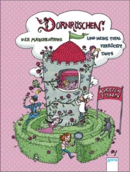 Dornröschen, der Märchenprinz und meine total verrückte Tante