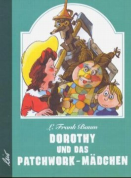 Dorothy und das Patchwork-Mädchen