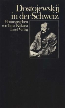 Dostojewski in der Schweiz