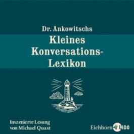 Dr. Ankowitschs Kleines Konversations-Lexikon