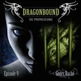 Dragonbound, Die Prophezeiung - Goors Rache, 1 Audio-CD