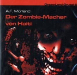 Dreamland Grusel 06 - Der Zombie-Macher von Haiti