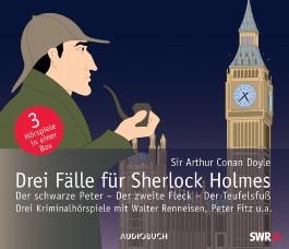 Drei Fälle für Sherlock Holmes  - Der schwarze Peter  - Der zweite Fleck  - Der Teufelsfuss