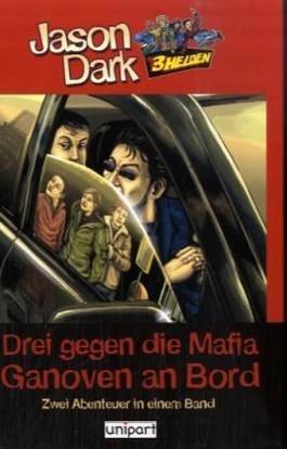 Drei gegen die Mafia /Ganoven an Bord
