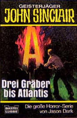 Drei Gräber bis Atlantis
