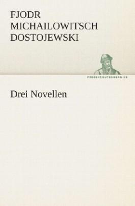 Drei Novellen