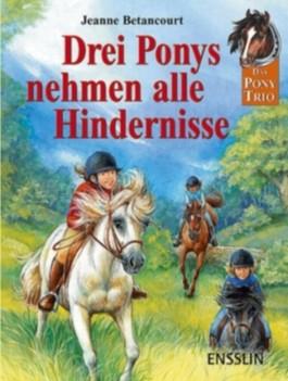 Drei Ponys nehmen alle Hindernisse
