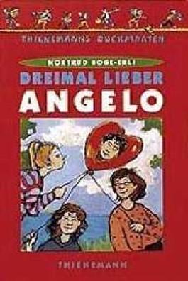 Dreimal lieber Angelo