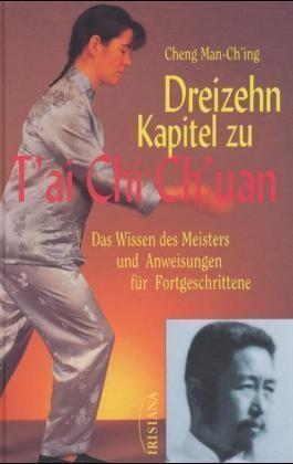 Dreizehn Kapitel zu T'ai Chi Ch'uan