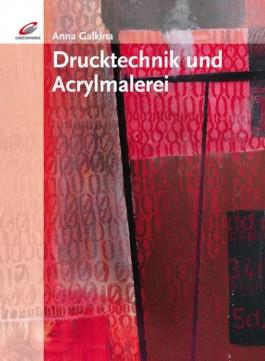 Drucktechnik und Acrylmalerei