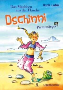 Dschinni, das Mädchen aus der Flasche/Piratenärger