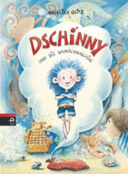 Dschinny und die Wunschmaschine