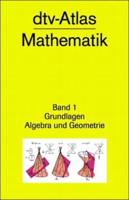 dtv-Atlas Mathematik. Tafeln und Texte / dtv-Atlas Mathematik