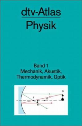dtv-Atlas Physik. Bd.1