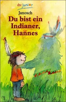 Du bist ein Indianer, Hannes