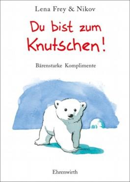 Du bist zum Knutschen!