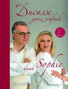 Ducasse ganz einfach dank Sophie