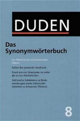 Duden 08. Das Synonymwörterbuch. Mit CD-ROM. Ein Wörterbuch sinnverwandter Wörter