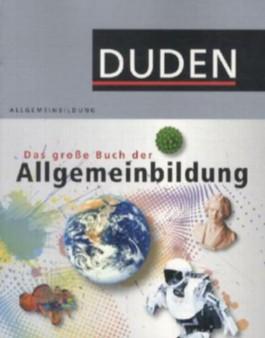 Duden - Das große Lexikon der Allgemeinbildung