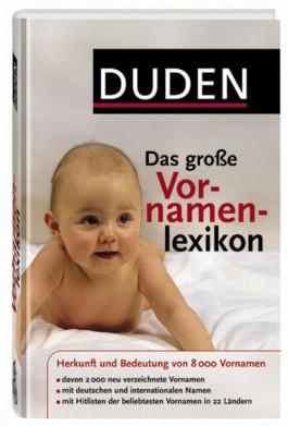 Duden - Das große Vornamenlexikon