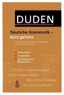 Duden - Deutsche Grammatik - kurz gefasst