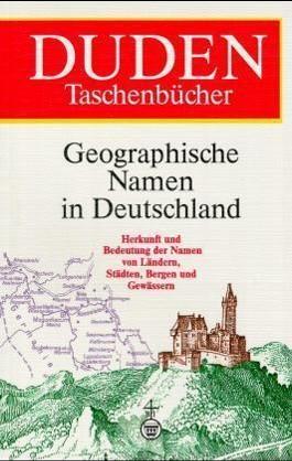 Duden - Geographische Namen in Deutschland
