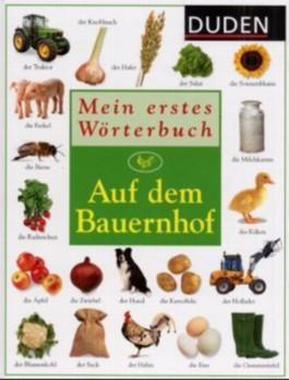 Duden - Mein erstes Wörterbuch - Auf dem Bauernhof