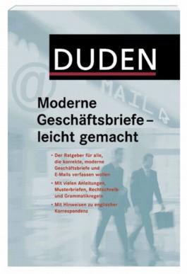Duden - Moderne Geschäftsbriefe - leicht gemacht