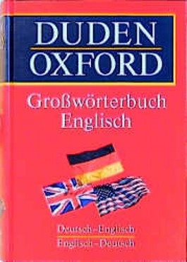 Duden - Oxford Großwörterbuch Englisch