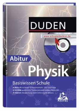 Duden, Basiswissen Schule. - Mannheim Physik - Abitur Dudenverl