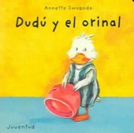 Dudu y el orinal/Dudu and the urinal